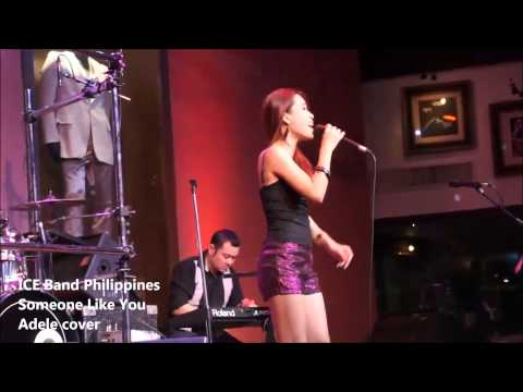Ice Band Philippines feat. Cuxi - Live at Hard Rock Café, Makati - Someone Like You (Adele cover)