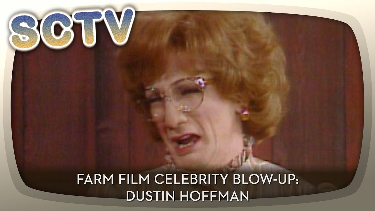 SCTV - Farm Film Celebrity Blow Up: Dustin Hoffman - YouTube