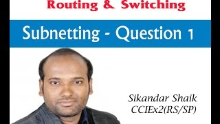 Subnetting Quetions 1 - Video By Sikandar Shaik || Dual CCIE (RS/SP) # 35012