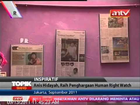 TOPIK ANTV Anis Hidayah Dapatkan Penghargaan Internasional Human Right Watch