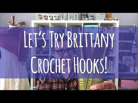 Let's Try Brittany Crochet Hooks