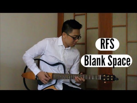 Blank Space - Taylor Swift - Guitar Cover - RFS
