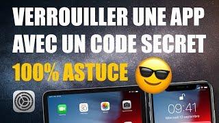 Verrouiller une application avec un code secret sur iPhone ou iPad