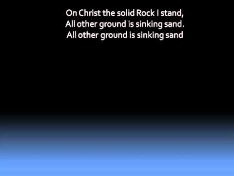 In Christ Alone, Solid Rock