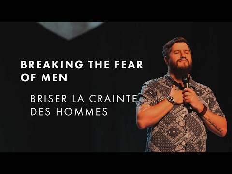BEN FITZGERALD - Breaking the fear of men (FR/EN) - IAHM Presence conference 2016