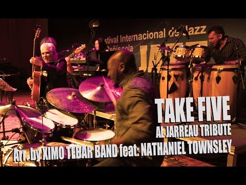 TAKE FIVE [Paul Desmond] Arr. by Ximo Tebar Band Feat: Nathaniel Townsley [Al Jarreau Tribute]