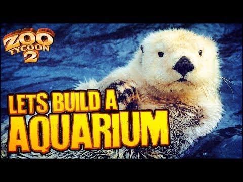 Zoo Tycoon 2: The Aquarium | SEA OTTER EXHIBIT (Aquarium Part 1)