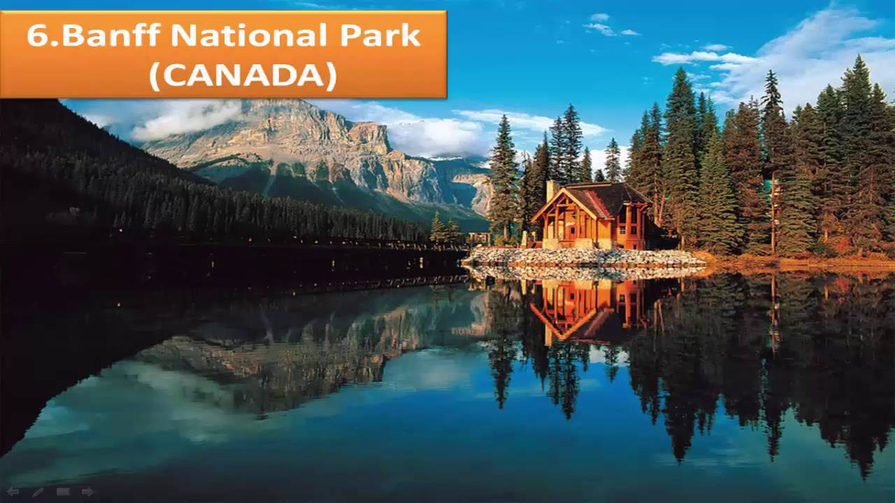 Top 10 places to visit in canada youtube for Top ten best vacation spots