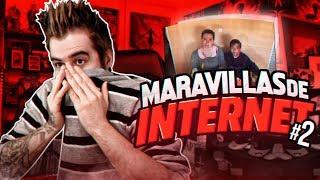 MARAVILLAS DE INTERNET #2