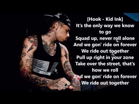 Ride Out-Kid Ink, Tyga, Wale, YG, Rich Homie Quan (Lyrics)