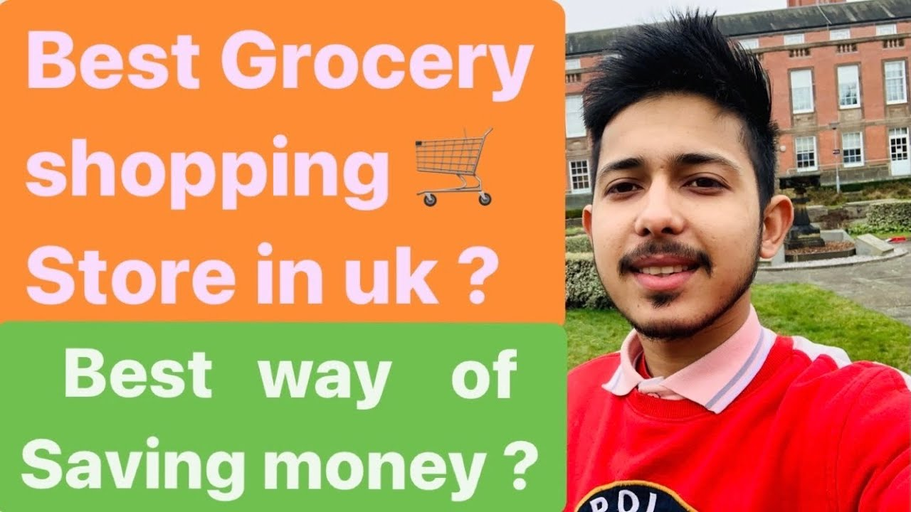 4 best place for GROCERY shopping 🛒 in uk 🇬🇧??must watch?? Easy saving ?? My experience??