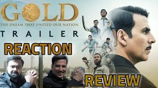 GOLD THEATRICAL TRAILER | REVIEW | REACTION | AKSHAY KUMAR | 5/5 STARS