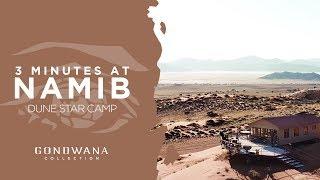 3 Minutes - Namib Dune Star Camp Namibia