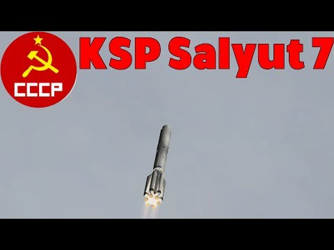 KSP - Salyut 7 - RSS/RO/RVE Cinematic