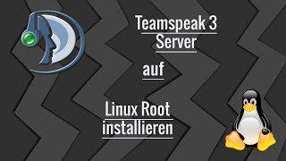 TeamSpeak3 Server auf Linux root installieren I [German/HD]