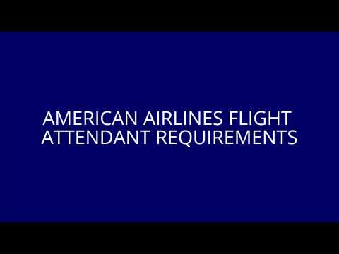 American Airlines Cabin Crew Job Requirements | How To Become A Cabin Crew In American Airlines
