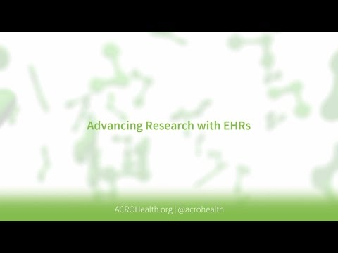 Advancing Research with Electronic Health Records (EHR)