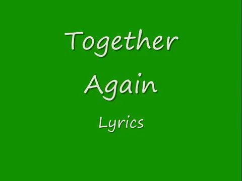 Garfield - Together Again Lyrics