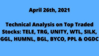 PSX Trading Insights: Technical Insights On TELE, TRG, UNITY, GGL, HUMNL, BGL, BYCO, PPL & OGDC