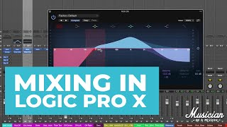 Mixing in Logic Pro X (Everything You Need to Know)