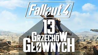 Fallout 4 - 13 grzechów głównych