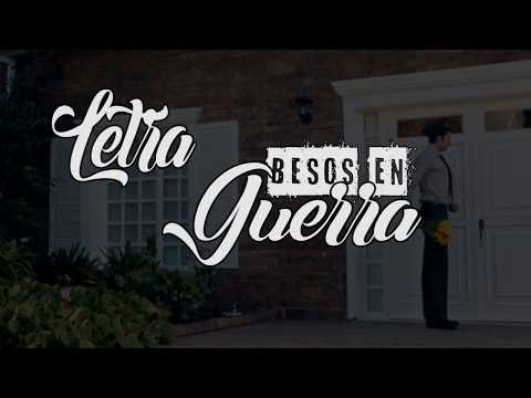Besos en guerra Morat, Juanes (Letra)