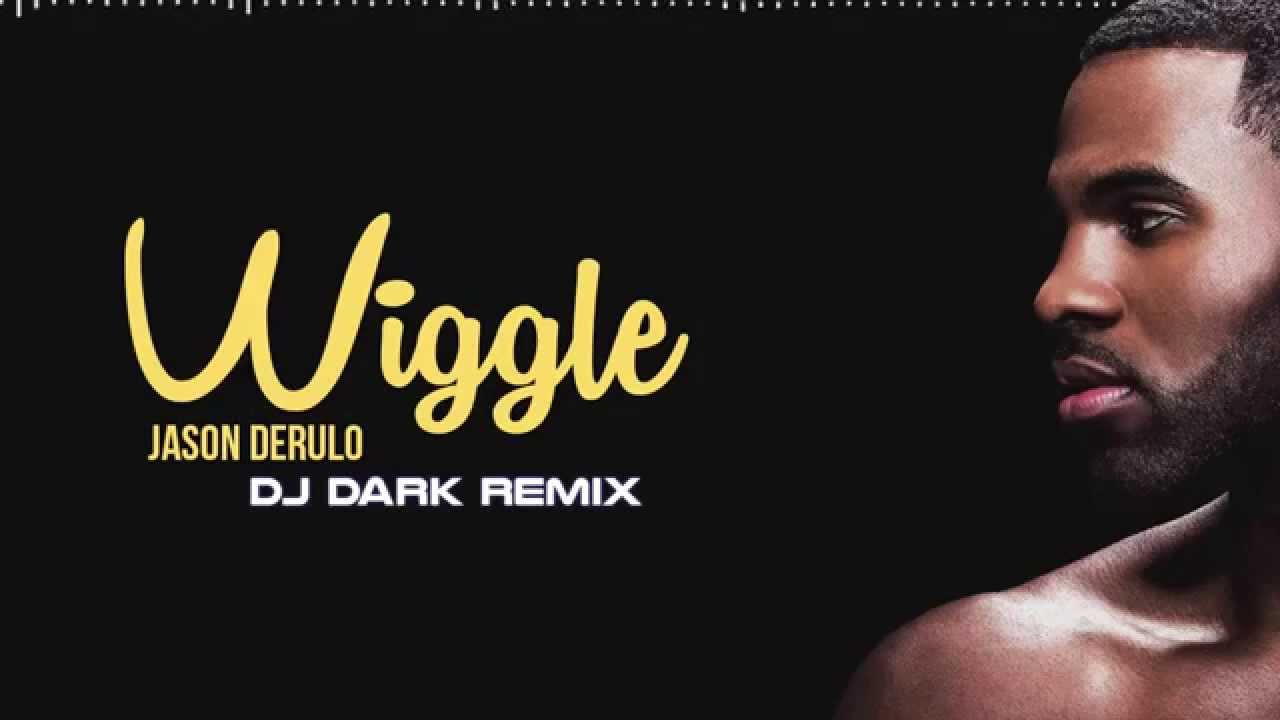 Jason Derulo - Wiggle (Dj Dark Remix) - YouTube