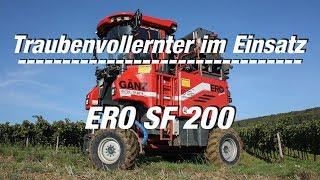 Traubenvollernter im Einsatz: (Folge 1) ERO SF 200 (FULL HD Film)