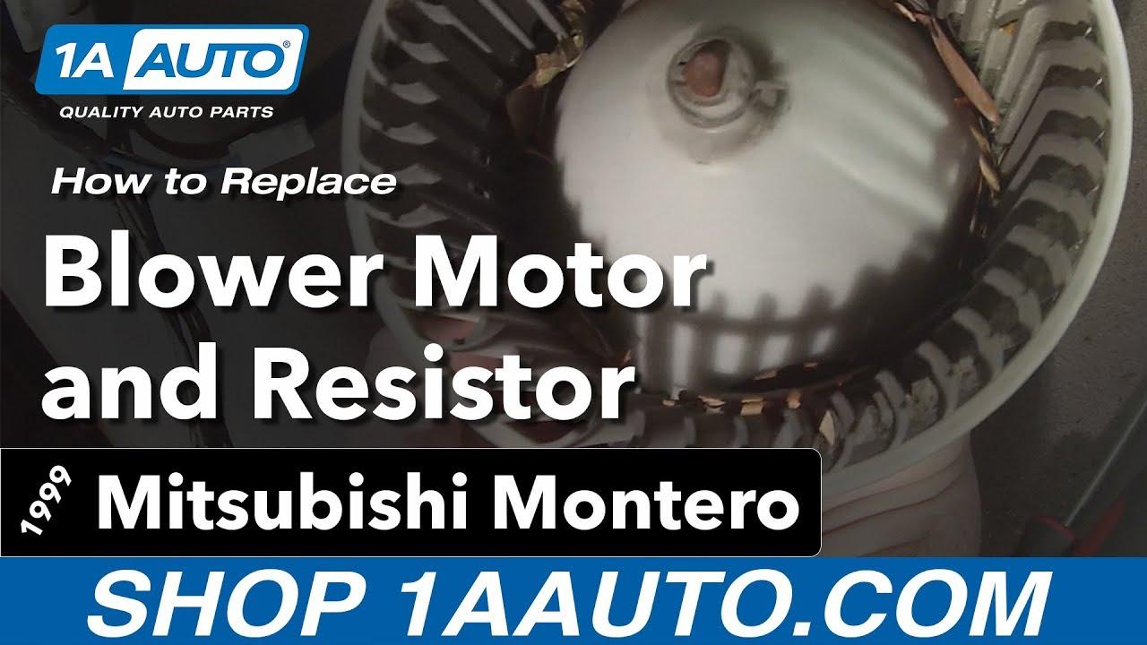 How To Replace Blower Motor And Resistor 92 99 Mitsubishi Montero 2003 Lancer Fuse Box Diagram