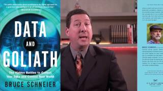 Bruce Schneier's Data and Goliath Book Review by Cybersecurity Expert Scott Schober