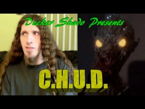 C.H.U.D. Review by Decker Shado