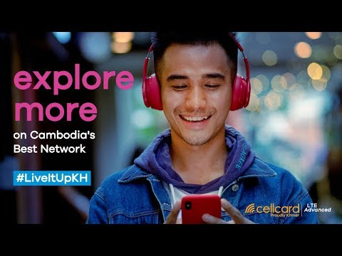 Cellcard LTE Advanced #LiveItUpKH