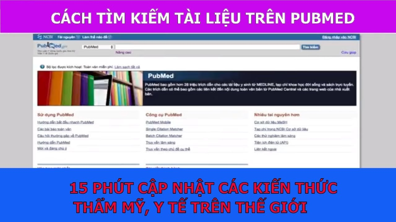 PUBMED _ Hướng dẫn tìm kiếm tài liệu chuẩn trên Pubmed