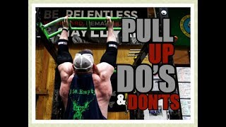 PULL-UP Do's & Don'ts