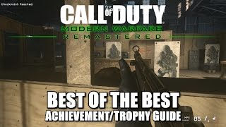 Call of Duty Modern Warfare Remastered - Best of the Best Achievement/Trophy Guide