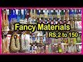 Latest Fancy Store Materials Wholesale | Wholesale Fancy Materials At 2 to 150 Ruppes