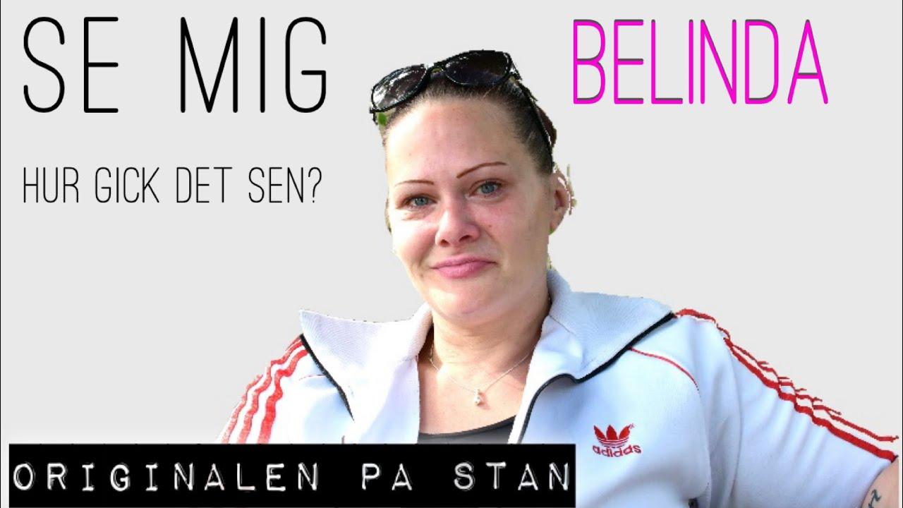 Hur gick det  för Belinda?
