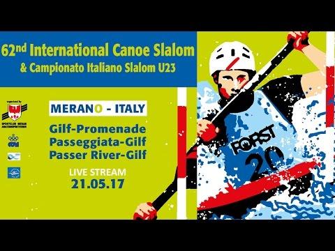 62nd International Canoe Slalom - Merano