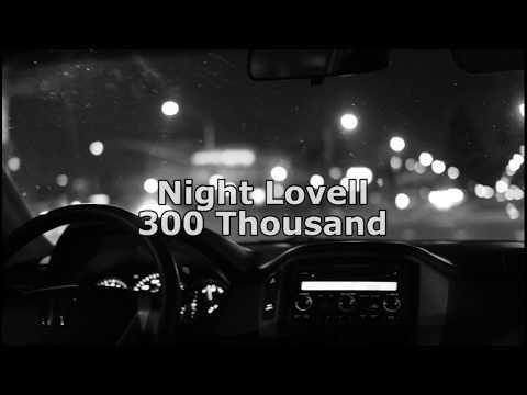 Night Lovell - 300 Thousand (перевод)