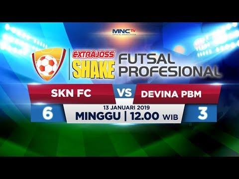 SKN FC VS DEVINA PBM (FT: 5-3) - ExtraJoss Shake Futsal Profesional