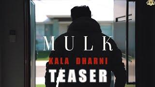 Mulk (Teaser) I Kala Dharni I Kingz Production I New Punjabi Songs 2020