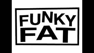 Funky Fat - Time (Original Mix)