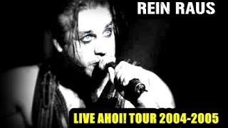 [05] Rammstein - Rein Raus Live Ahoi Tour 2004-2005 (Multicam)
