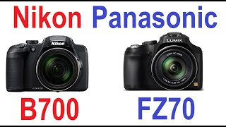 Nikon Coolpix B700 vs Panasonic LUMIX FZ70