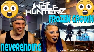 FROZEN CROWN - Neverending (Official Video) THE WOLF HUNTERZ Reactions