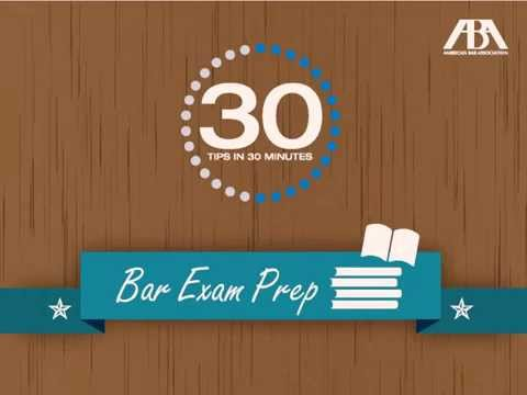 30 Tips in 30 Minutes: Bar Exam Prep
