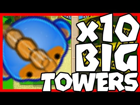 x10 BIG TOWERS MOD - Bloons TD Battles / BTD Battles