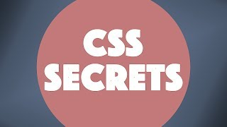 Even More CSS Secrets
