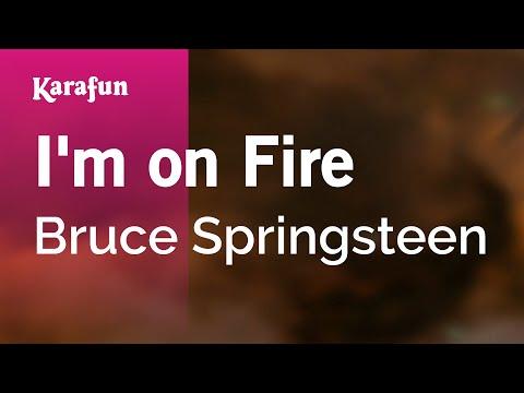 Karaoke I'm On Fire - Bruce Springsteen *