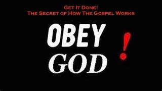 Get It Done 042018: Only People Who Obey See God